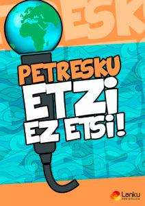 """Udan BLAI euskaraz: """"Petresku, etzi ez etsi"""" bertso-antzerkia @ Gesalatz kiroldegia (Muetz-en)"""