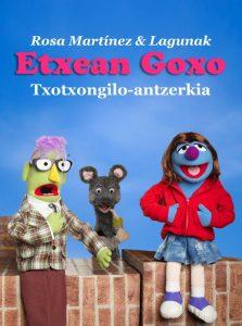 """Txotxongilo antzerkia: """"Etxean goxo"""" @ Villatuerta (San Roman baseliza)"""