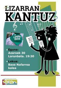 Lizarran Kantuz @ Lizarra (Baxe Nafarroa kaletik)
