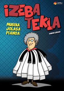 Izeba Tekla: Musika, Jolasa, Pianoa @ Muetz (Gesalatz, herriko plaza)
