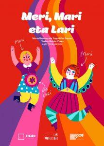 Familia antzerkia: Meri, Mari eta Lari (baieztatzeko) @ Deierri